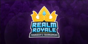 Kephrii Speaks Out About Realm Royale Founder's Tournament