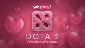 WePlay to Give Us Dota 2 Valentine Madness Tournament
