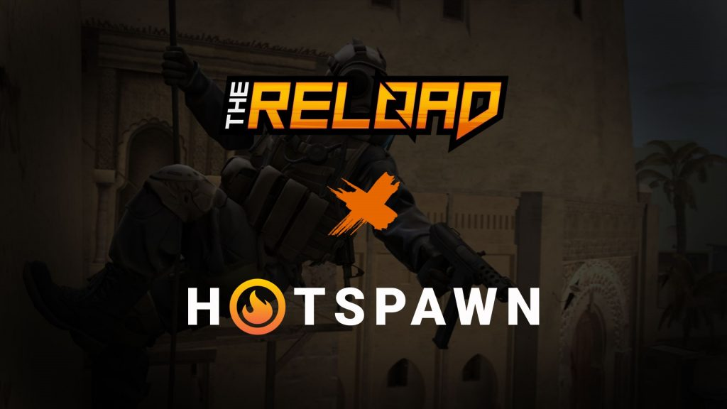Hotspawn partners with the Reload Podcast