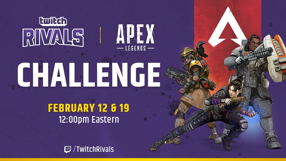 Apex Legends and Twitch Rivals will pit 48 of the most well-known streamers against one another to battle it out for $200,000 in prizes.