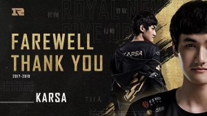 Royal Never Give Up Announce Departure of Karsa
