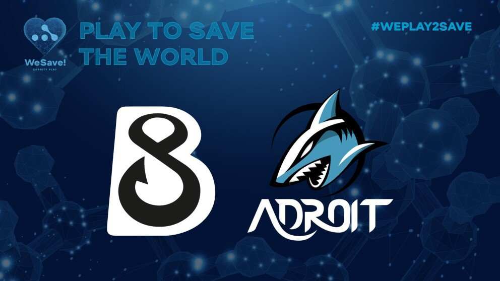 B8 and Adroit are the 23rd and 24th teams to join WeSave! Charity Play (Image via WePlay!)