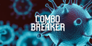 Combo Breaker Cancels Due to Coronavirus Threat