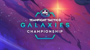 Riot Announces TFT Galaxies Championship