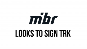 MiBR Looking to Sign TRK