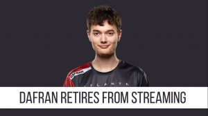 Atlanta Reign Streamer Dafran Retires From Streaming