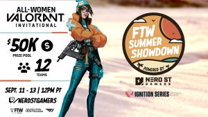 Nerd Street Gamers to Host All-Womens VALORANT Ignition Series Showdown