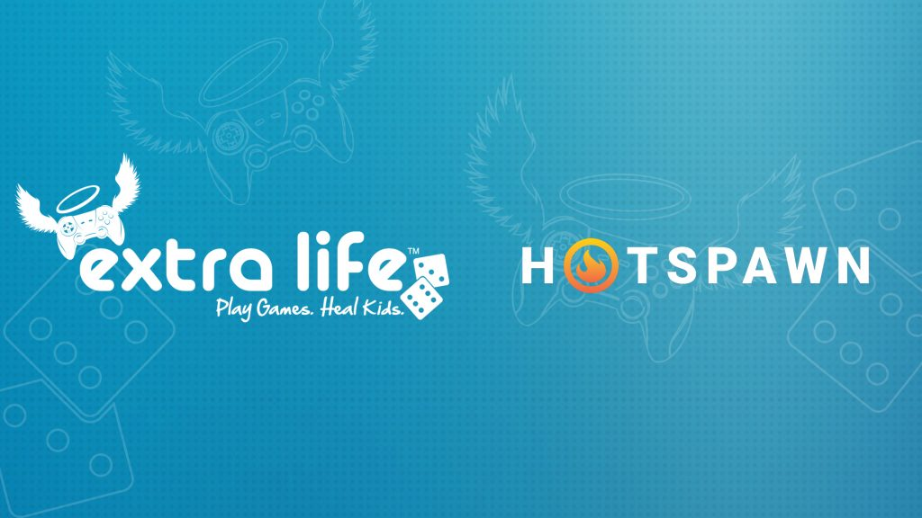 Hotspawn has raised over $6000 for Extra Life and the Children's Miracle Network the past two years.